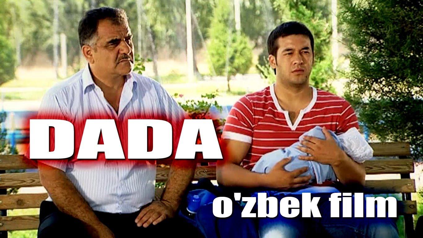 Dada Ozbek Film дада узбекфильм узбекские фильмы